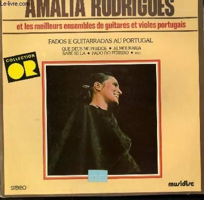 DISQUE VINYLE 33T FADOS E GUITARRADAS AU PORTUGAL / QUE DEUS ME PEROE / AI, MOURARIA / SABE SE LA / FADO DO PEREIRO...