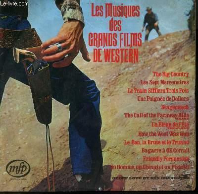 DISQUE VINYLE 33T LES MUSIQUES DES GRANDS FILMS DE WESTERN / THE BIG COUNTRY / UNE POIGNEE DE DOLLARS / LA BLEUE DE L'ETE / LE BON LA BRUTE ET LE TRUAND / LE TRAIN SIFFLERA TROIS FOIS / LES SEPT MERCENAIRES ....