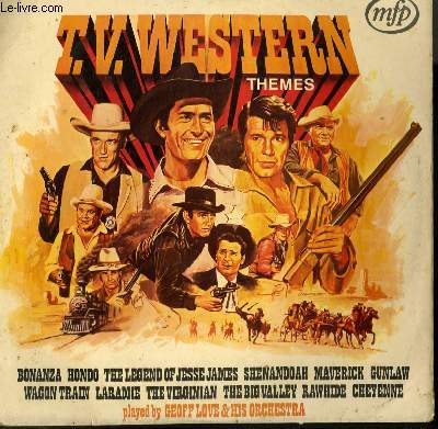 DISQUE VINYLE 33T TV WESTERN THEMES / BONANZA / HONDO / THE LEGEND OF JESSE JAMES / MAVERICK / RAWHIDE / WAGON TRAIN...