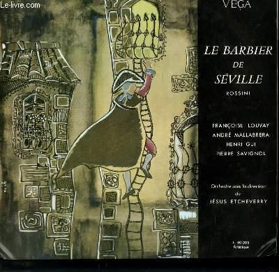 DISQUE VINYLE 33T LE BARBIER DE SEVILLE. ORCHESTRE SOUS LA DIRECTION DE JESUS ETCHEVERRY.