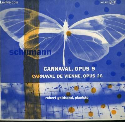 DISQUE VINYLE 33T   CARNAVAL OPUS 9 / CARNAVAL DE VIEHNNE OPUS 26.