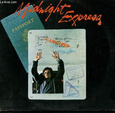 DISQUE VINYLE 33T BANDE ORIGINALE DU FILM MIDNIGHT EXPRESS. CHASE / LOVE4STHEME / ISTANBUL BLUES / THE WHEEL / ISTANBUL OPENING / CACOPHONEY.