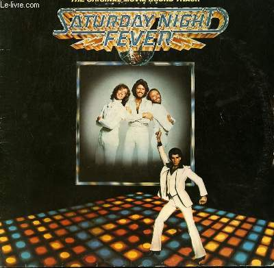 2 DISQUES VINYLE 33T BANDE ORIGINALE DU FILM SATURDAY NIGHT FEVER. STAYING ALIVE / MORE THAN A WOMAN / NIGHT FEVER / HOW DEEP IS YOUR LOVE / BOOGIE SHOES / SALSATION / JIVE TALKIN...