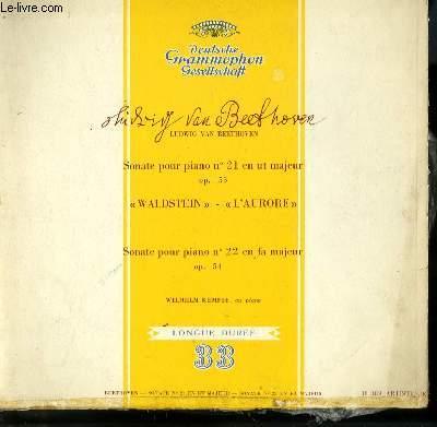 DISQUE VINYLE 33T SONATE POUR PIANO N°21 EN UT MAJEUR, OP 53 WALDSTEIN, L'AURORE / SONATE POUR PIANO N°22 EN FA MAJEUR OP 54. WILHELM KEMPFF AU PIANO.