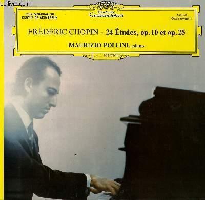 DISQUE VINYLE 33T 24 ETUDES, OP 10 ET OP.25, AVEC MAURIZIO POLLINI AU PIANO.