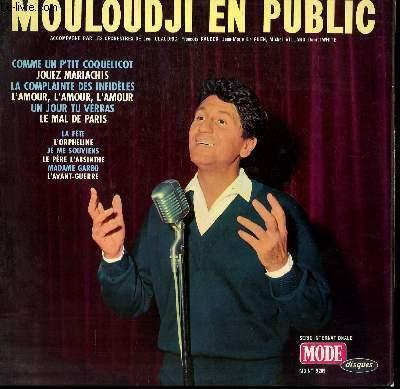 DISQUE VINYLE 33T COMME UN P'TIT COQUELICOT / JOUEZ MARIACHIS  LA COMPLAINTE DES INFIDELES / L'AMOUR, L'AMOUR, L'AMOUR / UN JOUR TU VERRAS / LE MAL DE PARIS / LA FETE / L'ORPHELINE / JE ME SOUVIENS / LE PERE L'ABSINTHE / MADAME GARBO / L'AVANT GUERRE.