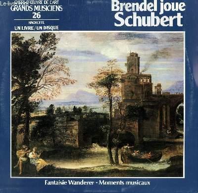 DISQUE VINYLE 33T FANTAISIE WANDERER / MOMENTS MUSICAUX. JOUER PAR BRENDEL.