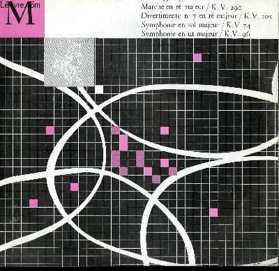 DISQUE VINYLE 33T MARCHE EN RE MAJEUR / DIVERTIMIENTO N°7 EN RE MAJEUR / SYMPHONIE EN SOL MAJEUR / SYMPHONIE EN UT MAJEUR.