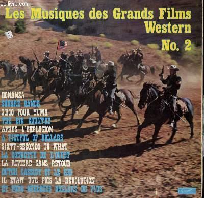 DISQUE VINYLE 33T LES MUSIQUES DES GRANDS FILMS DE WESTERN N°2. BONANAZA / SQUARE DANCE / IL ETAIT UNE FOIS LA REVOLUTION / BUTCH CASSIDY ET LE KID / ET POUR QUELQUES DOLLARS DE PLUS....