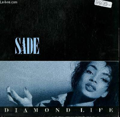 DISQUE VINYLE 33T DIAMOND LIFE / SMOOTH OPERATOR / YOUR LOVE IS KING / HANG ON TO YOUR LOVE / FRANKIE'S FIRST AFFAIR / CHERRY PIE...