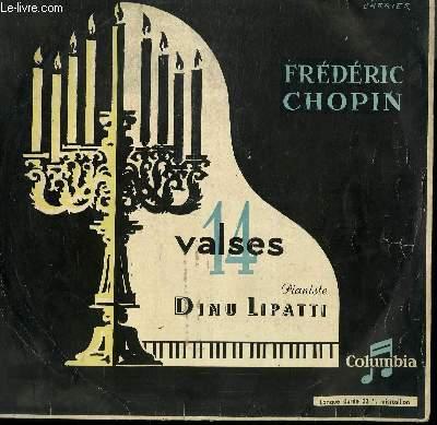 DISQUE VINYLE 33T 14 VALSES. AVEC DINU LIPATTI AU PIANO.