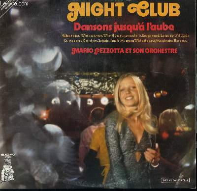DISQUE VINYLE 33T NIGHT CLUB. WABASH BLUES / FELICIDADE / MOOD INDIGO / TEQUILA / MY PRAYER / BLUE SONG / CRY ME A RIVER / KING OF RAGS........