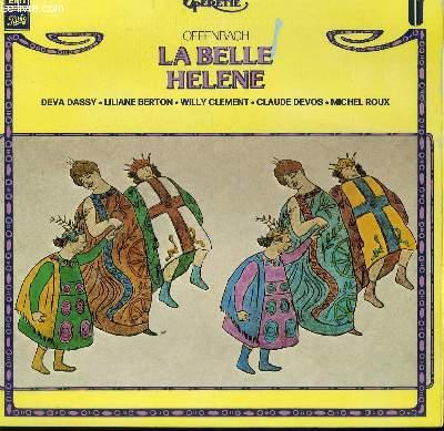 DISQUE VINYLE 33T  LA BELLE HELENE. EXTRAITS. OPERA BOUFE EN 3 ACTES. SOLISTES ET CHOEURS DE RAYMOND SAINT PAUL. PAR L'ORCHESTRE DE L'ASSOCIATION DES CONCERTS LAMOUREUX SOUS LA DIRECTION DE JULES GRESSIER.