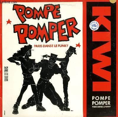 DISQUE VINYLE MAXI 45T. POMPE POMPER. PARIS DANS LE FUNKY.