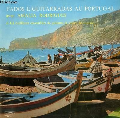 DISQUE VINYLE 33T  FADOS E GUITARRADAS AU PORTUGAL. VARIACOES EM SOL / RECORDANDO / NOITE / AS MINHAS VARIACOES EM RE / AI MOURARIA / SABE SE LA / SERENATA A LISBOA / FADO DO PEREIRO / BAILADO DO FADO / VARIACOES NO FADO LOPES / QUE DEUS ME PERDOE ..