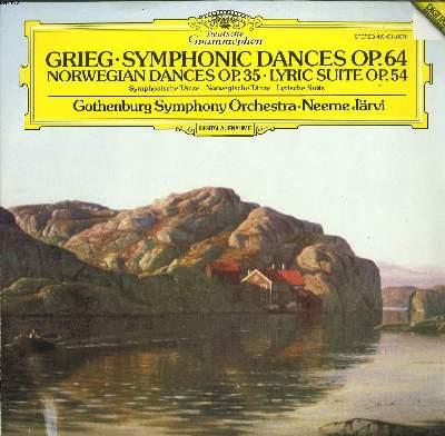 DISQUE VINYLE 33T / SYMPHONIC DANCES OP.64 / NORWEGIAN DANCES OP.35 / LYRIC SUITE OP. 54 / GOTHENBURG SYMPHONY ORCHESTRA dirigé par NEEME JÄRVI