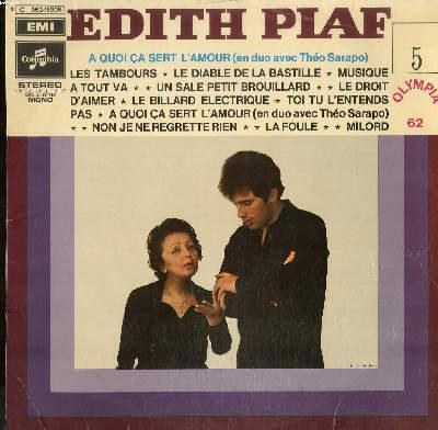 DISQUE VINYLE 33T / OLYMPIA 1962 VOL.5 / LES TAMBOURS / LE DIABLE DE LA BASTILLE / MUSIQUE A TOUT VA / UN SALE PETIT BROUILLARD / LE DROIT D'AIMER / LE BILLARD ELECTRIQUE / TOI TU L'ENTENDS PAS / A QUOI CA SERT L'AMOUR (en duo avec THEO SARAPO)