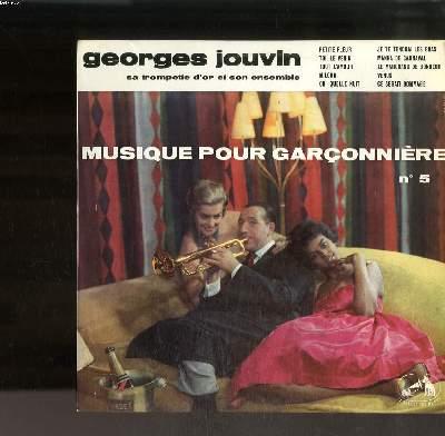 DISQUE VINYLE 33T / MUSIQUE POUR GARCONNIERE N°5 / PETITE FLEUR / TOI LE VENIN / TOUT L'AMOUR / MILORD / OH QUELLE NUIT...