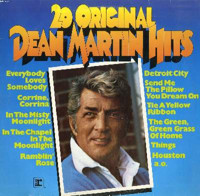 DISQUE VINYLE 33T / 20 ORIGINAL DEAN MARTIN HITS / EVERYBODY LOVES SOMEBODY / CORRINE CORRINA / THINGS / HOUSTON / LAY SOME HAPPINESS ON ME...