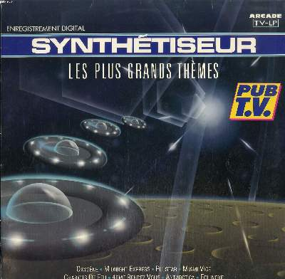 DISQUE VINYLE 33T / SYNTHETISEUR LES PLUS GRANDS THEMES / OXYGENE / MIDNIGHT EXPRESS / PULSTAR / MIAMI VICE / CHARIOTS DE FEU...