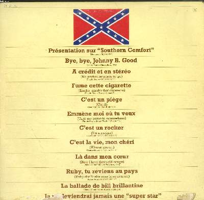 Disque vinyle 33t / rocking in nashville / presentation sur  southern comfort  / bye bye johnny b. good / a credit et en stereo / fume cette cigarette...