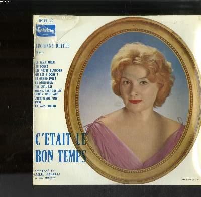 DISQUE VINYLE 33T PETIT FORMAT / C'ETAIT LE BON TEMPS / LA JAVA BLEUE / EN DOUCE / LES ROSES BLANCHES / OU EST-IL DONC ? ...