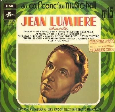 DISQUE VINYLE 33T / DU CAF'CONC' AU MUSIC-HALL N15 / ENVOI DE FLEURS / VISITE NINON / FAISONS NOTRE BONHEUR NOUS-MEMES / UNE MAISON AUX TUILES ROSES...