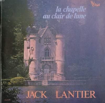 DISQUE VINYLE 33T / LA CHAPELLE AU CLAIR DE LUNE