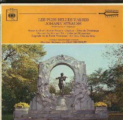 DISQUE VINYLE 33T / LES PLUS BELLES VALSES DE JOHANN STRAUSS (ORCHESTRATIONS ORIGINALES)