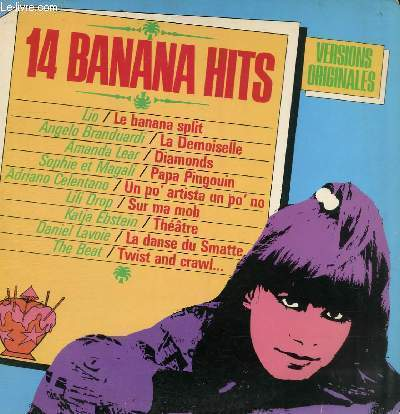 DISQUE VINYLE 33T LE BANANA SPLIT, UN PO'ARTISTA UN PO'NO, THEATRE, ROCKIN' ROLLIN' DISCO KING, SUR MA MOB, DIAMONDS, WOOLLY BULLY, LA DEMOISELLE, EVERY DAY AND EVERY NIGHT, TWIST AND CRAWL, LA LECON DE SKA, THAT'S LOVE, LA DANSE DU SMATTE, PAPA PINGOUIN.