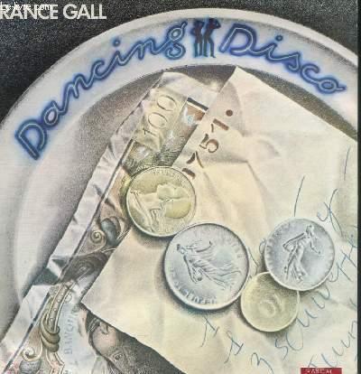 DISQUE VINYLE 33T DANCING DISCO, CHANSON DE MAGGIE, UNE NUIT A PARIS, QUAND ON EST ENFANT, MUSIQUE, LE MEILLEUR DE SOI-MEME, CE GARCON QUI DANSE, SI MAMAN SI.