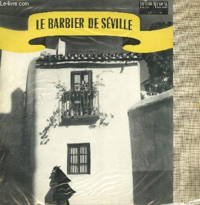 DISQUE VINYLE 33T LE BARBIER DE SEVILLE.