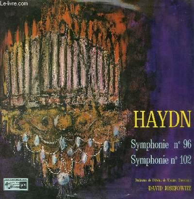 DISQUE VINYLE 33T SYMPHONIE N°96 EN RE MAJEUR, SYMPHONIE N°102 EN SI BEMOL MAJEUR.