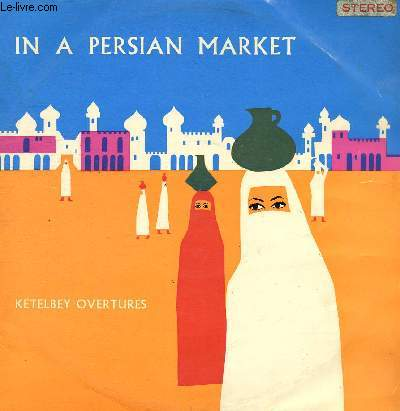 DISQUE VINYLE 33T IN A CHINESE TEMPLE GARDEN, JUNGLE DRUMS, BELLS ACROSS THE MEADOWS, BELLS ACROSS THE MEADOWS, IN A MONASTERY GARDEN, WITH HONOUR CROWNED, IN A PERSIAN MARKET, IN THE MYSTIC LAND OF EGYPT, A BIRTHDAY GREETING, BANK HOLIDAY....