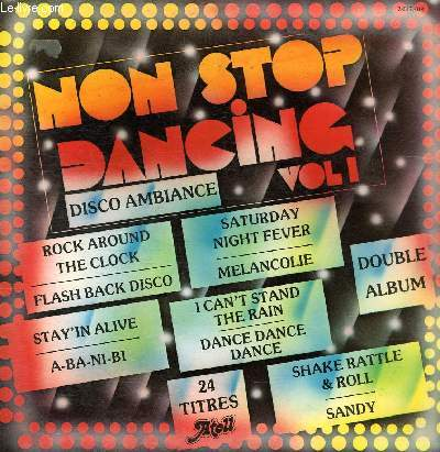 DISQUE VINYLE 33T DISQUE 1: I CAN'T STAND THE RAIN, DANCE DANCE DANCE, VAMOS ?BRINCARDESER CRIANCA, FESTA DA UVA NO RIUO GRANDE DO SUL, ESPANA CANI. DISQUE 2: SATURDAY NIGHT FEVER, SANDY, YOU DON'T NEED ME, ROCK AROUND THE CLOCK, SHAKE RATTLE & ROLL...
