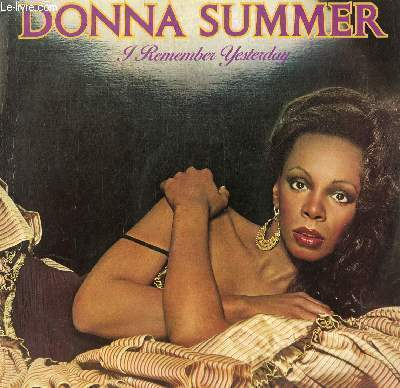 DISQUE VINYLE 33T I REMEMBER YESTERDAY, LOVE'S UNKIND, BACK IN LOVE AGAIN, I REMEMBER YESTERDAY, BLACK LADY, TAKE ME, CAN'T WE JUST SIT DOWN (AND TALK IT OVER), I FEEL LOVE.
