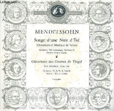 DISQUE VINYLE 33T SONGE D'UNE NUIT D'ETE (OUVERTURE ET MUSIQUE DE SCENE), OUVERTURE DES GROTTES DE FINGAL (LES HEBRIDES).