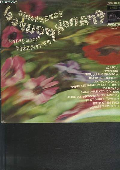 DISQUE VINYLE 33T L'ORAGE, GOODBYE, A DEMAIN SUR LA LUNE, UN JOUR UN ENFANT, CANCION LATINA, HAIR: GOOD MORNING STARSHINE, DAYDREAM, CHITTY CHITTY BANG BANG, L'HOMME DE LA MANCHA: LA QUETE, THE WAY IT USED TO BE, LOVE ME TO NIGHT, THE LONELY SEASON.