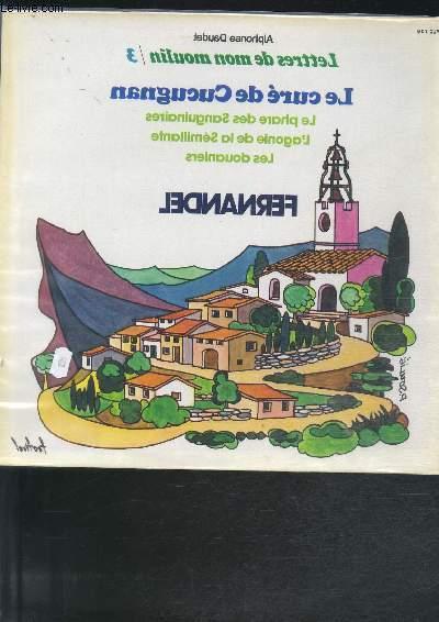 DISQUE VINYLE 33T LE CURE DE CUCUGNAN. LE PHARE DES SANGUINAIRES, L'AGONIE DE LA SEMILLANTE, LES DOUANIERS.