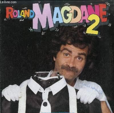 DISQUE VINYLE 33T ROLAND MAGDANE 2-ENREGISTREMENT PUBLIC