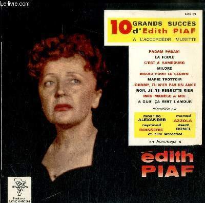 DISQUE VINYLE 33T 10 GRANDS SUCCES D'EDITH PIAF A L'ACCORDEON MUSETTE