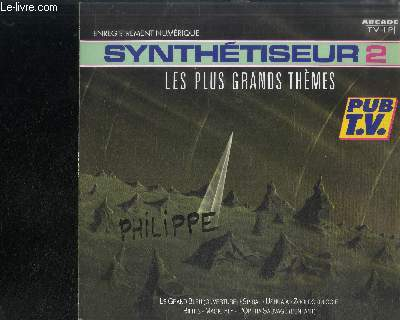 DISQUE VINYLE 33T : SYNTHETISEUR 2 - LES PLUS GRANDS THEMES - Le grand bleu, Ushuaïa, Spiral, Equinoxe, Magic Fly, The force, Croisière intergalactique; chariots de feu, moments in love, autobahn, miami vice thème, Oxygène, midnight express thème
