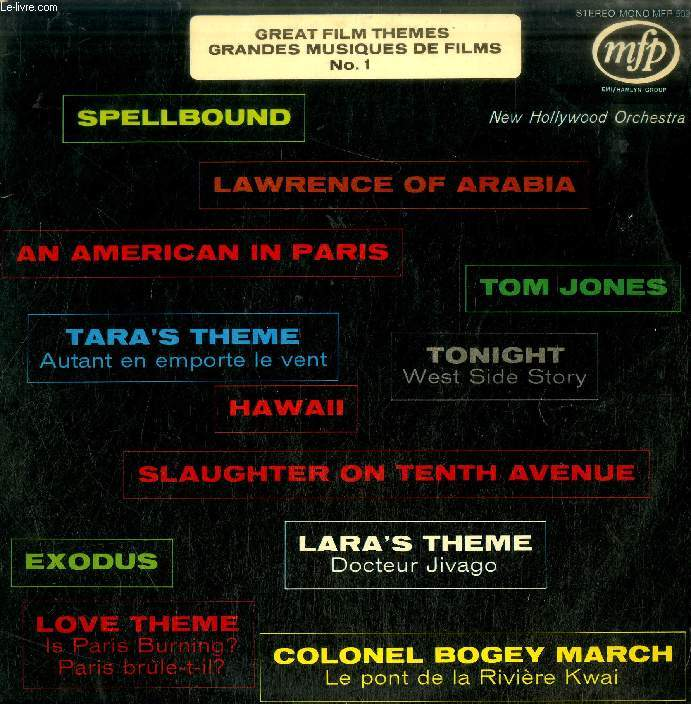 DISQUE VINYLE 33T : GREAT FILM THEMES / GRANDES MUSIQUES DE FILM, VOL. 1 - Lawrence Of Arabia, Slaughter On 10th Avenue, Tara's Theme, Colonel Bogey March, Lara's Theme, Exodus, Tom Jones, Hawaii, An American In Paris, Tonight, Spellbound, Love Theme