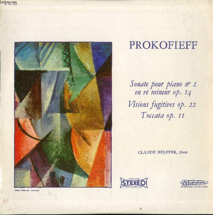 DISQUE VINYLE 33T : SONATE POUR PIANO N° 2 EN RE MINEUR Op. 14, VISIONS FUGITIVES Op. 22, TOCCATA Op. 11 - Claude Helffer, Piano