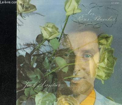 DISQUE VINYLE 33T : LES ROSES BLANCHES - Les roses blanches, La chanson de Marinette, Je sais que vous êtes jolie, Le doux caboulot, Ferme tes jolis yeux, La valse brune, Mon coeur est un violon, C'est une petite étoile, A dame jolie, Sur la riviera