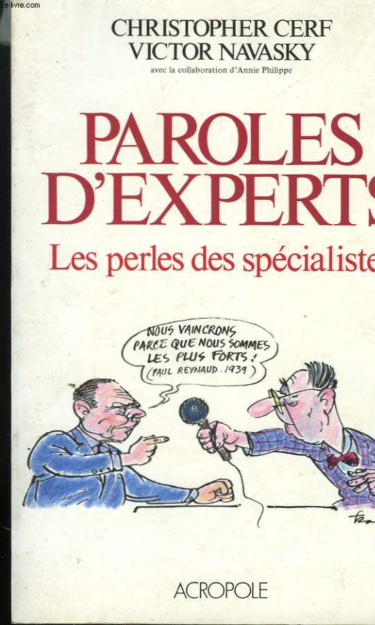 PAROLES D'EXPERTS. LES PERLES DES SPECIALISTES.