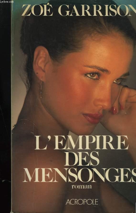 L'EMPIRE DES MENSONGES.