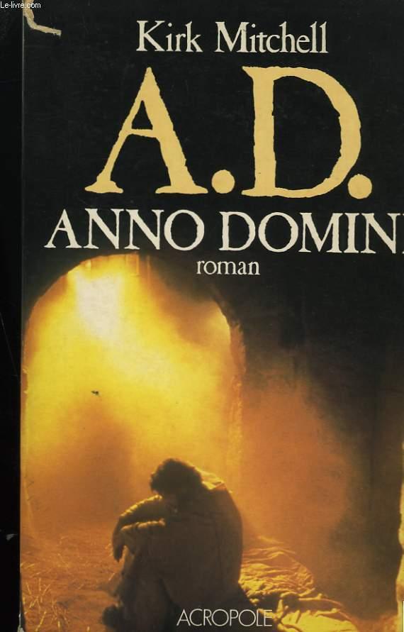 A.D. ANNO DOMINI.