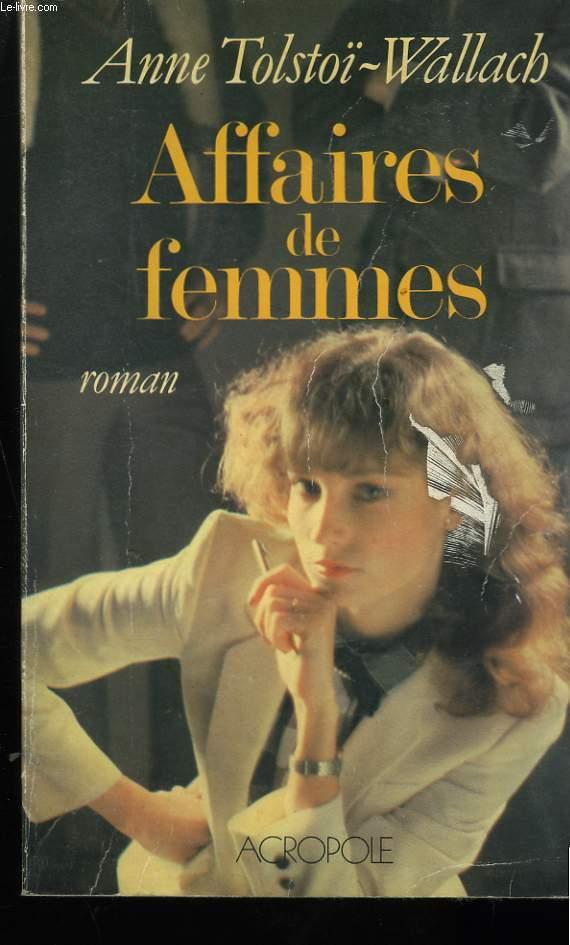 AFFAIRES DE FEMMES.