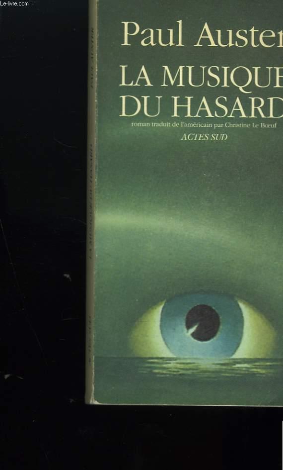LA MUSIQUE DU HASARD.